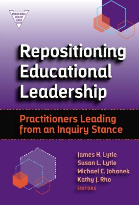 Cover for Repositioning Educational Leadership