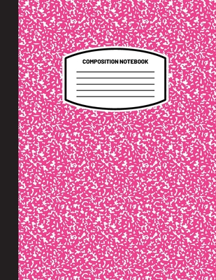Classic Composition Notebook: (8.5x11) Wide Ruled Lined Paper Notebook Journal (Pink) (Notebook for Kids, Teens, Students, Adults) Back to School an Cover Image