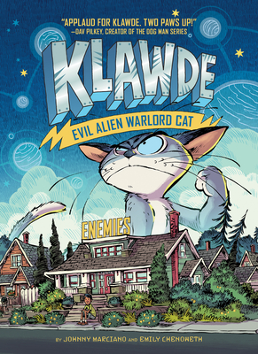 Klawde: Evil Alien Warlord Cat #2: Enemies by Johnny Marciano and Emily Chenoweth