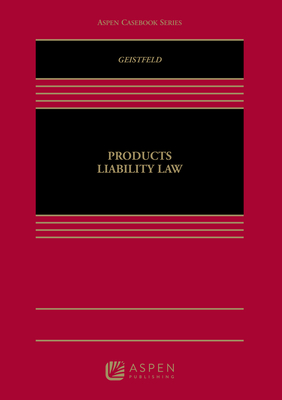 Products Liability Law (Aspen Casebooks) Cover Image