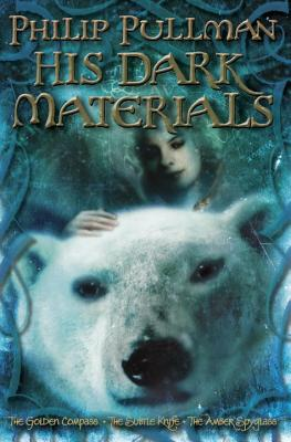 Philip Pullman: His Dark Materials: The Golden Compass, Book 1/The Subtle Knife, Book 2/The Amber Spyglass, Book 3 Cover Image
