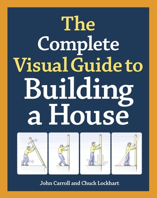 The Complete Visual Guide to Building a House Cover Image