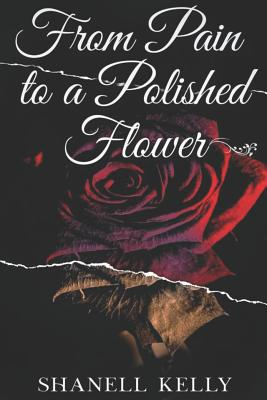 From Pain to a Polished Flower Cover Image