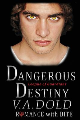 Dangerous Destiny: Romance with Bite Cover Image