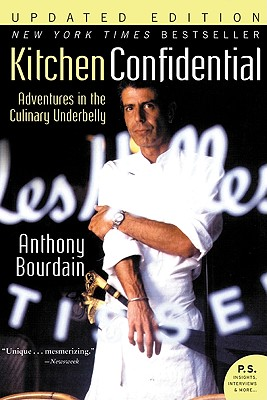 Kitchen Confidential Updated Ed: Adventures in the Culinary Underbelly Cover Image