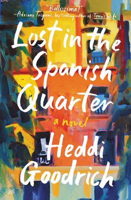 Lost in the Spanish Quarter: A Novel Cover Image