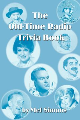 The Old-Time Radio Trivia Book Cover Image