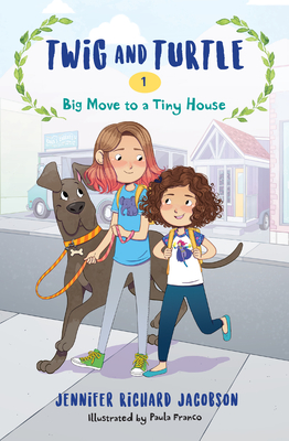 Twig and Turtle 1: Big Move to a Tiny House Cover Image