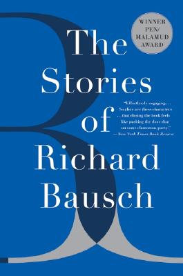 The Stories of Richard Bausch Cover Image