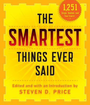 The Smartest Things Ever Said, New and Expanded Cover Image