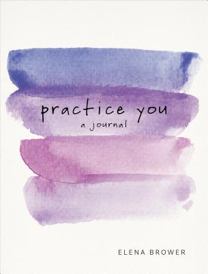 Practice You: A Journal Cover Image