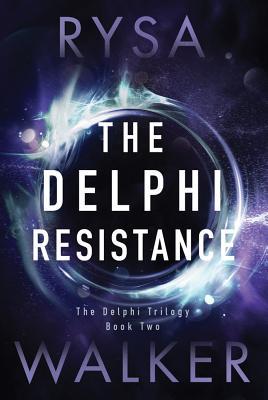 Cover for The Delphi Resistance (Delphi Trilogy #2)