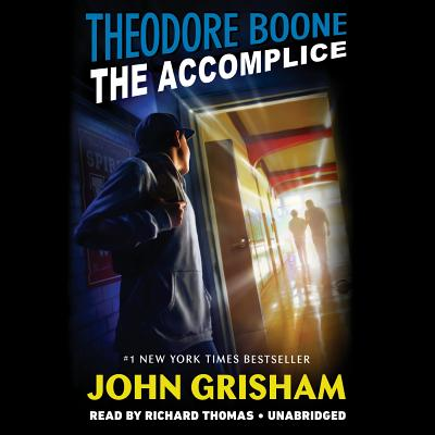 Theodore Boone: The Accomplice Cover Image