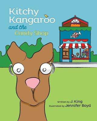 Kitchy Kangaroo and The Candy Shop Cover Image