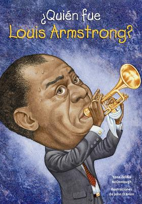 Quien Fue Louis Armstrong? (Quien Fue? / Who Was?) Cover Image