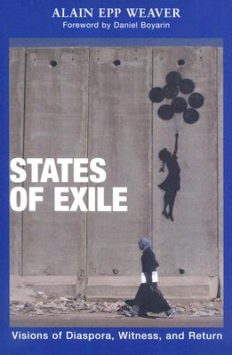 States of Exile: Visions of Diaspora, Witness, and Return Cover Image