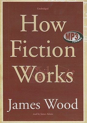 How Fiction Works Cover Image