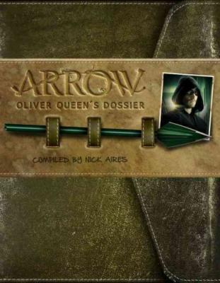 Arrow: Oliver Queen's Dossier Cover Image