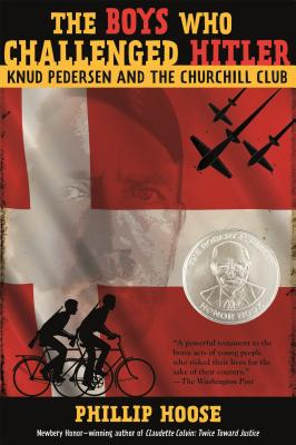 The Boys Who Challenged Hitler: Knud Pedersen and the Churchill Club Cover Image