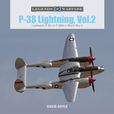 P-38 Lightning, Vol. 2: Lockheed's P-38J to P-38M in World War II (Legends of Warfare: Aviation #24) Cover Image