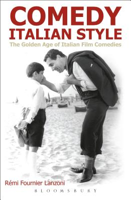 Comedy Italian Style: The Golden Age of Italian Film Comedies Cover Image