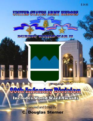 United States Army Heroes During World War II: 80th Infantry Division Cover Image