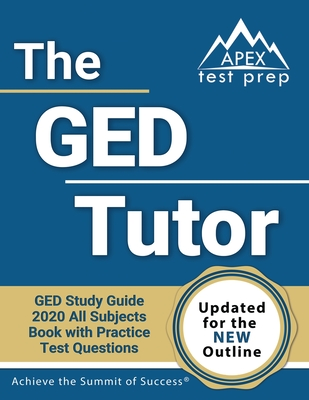 The GED Tutor Book: GED Study Guide 2020 All Subjects with Practice Test Questions [Updated for the New Outline] Cover Image