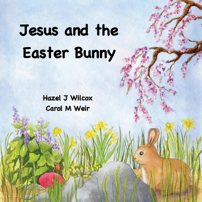 Jesus and the Easter Bunny Cover Image