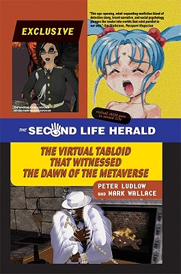 The Second Life Herald: The Virtual Tabloid That Witnessed the Dawn of the Metaverse Cover Image