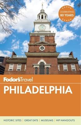 Fodor's Philadelphia (Travel Guide #1) Cover Image