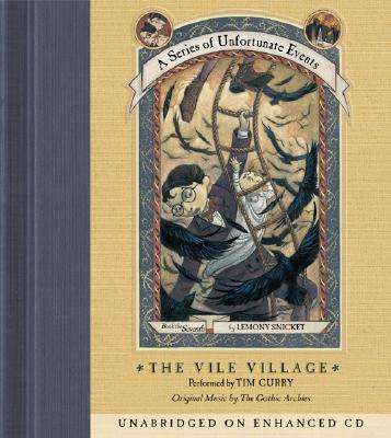 Series of Unfortunate Events #7: The Vile Village CD Cover Image