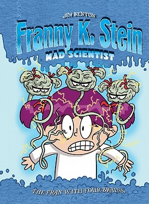 Fran with Four Brains: #6 (Franny K. Stein) Cover Image