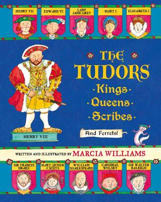 The Tudors: Kings, Queens, Scribes, and Ferrets! Cover Image