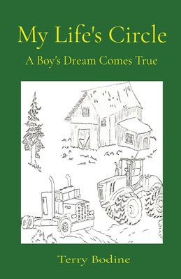 My Life's Circle: A Boy's Dream Comes True Cover Image
