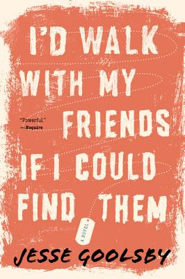 Cover for I'd Walk with My Friends If I Could Find Them