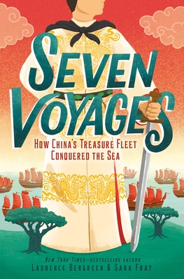 Seven Voyages: How China's Treasure Fleet Conquered the Sea Cover Image