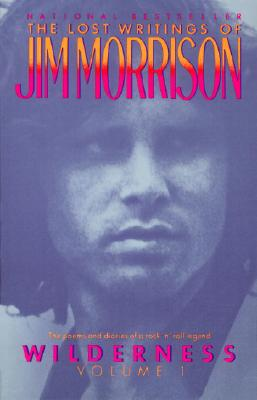 Wilderness: The Lost Writings of Jim Morrison Cover Image