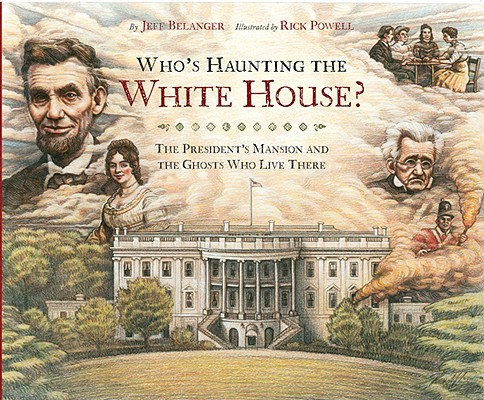 Who's Haunting the White House? Cover