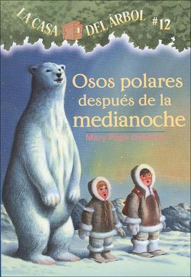 Osos Polares Despues de la Medianoche (Polar Bears Past Bedtime) (Casa del Arbol (Pb) #12) Cover Image