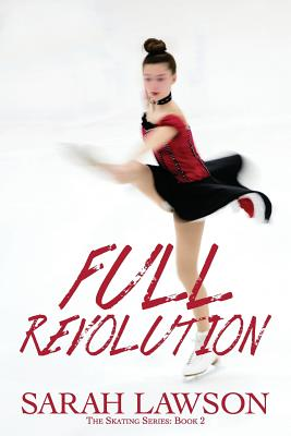 Full Revolution: The Ice Skating Series #2 Cover Image