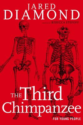 The Third Chimpanzee for Young People: On the Evolution and Future of the Human Animal (For Young People Series) Cover Image