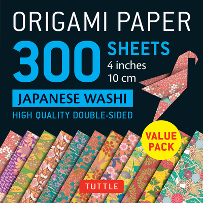 Origami Paper 300 Sheets Japanese Washi Patterns 4 (10 CM): Tuttle Origami Paper: High-Quality Double-Sided Origami Sheets Printed with 12 Different D Cover Image