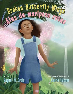 Cover for Broken Butterfly Wings / Alas de Mariposa Rotas