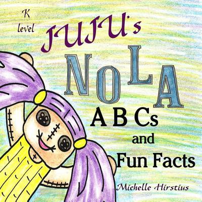 Juju's Nola ABCs and Fun Facts Cover Image