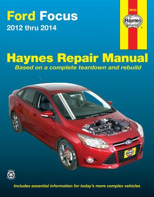 Ford Focus 2012 thru 2014: Does not include information specific to Focus Electric models (Haynes Repair Manual) Cover Image