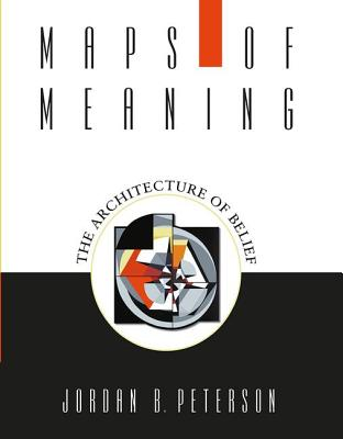 Maps of Meaning: The Architecture of Belief Cover Image