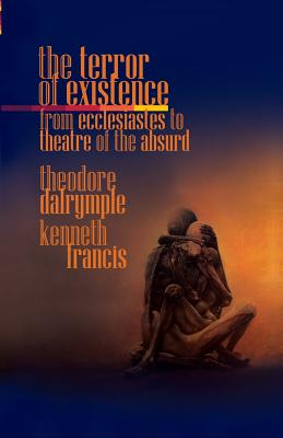 The Terror of Existence: From Ecclesiastes to Theatre of the Absurd Cover Image