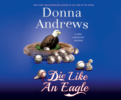 Die Like an Eagle (Meg Langslow Mystery #20) Cover Image