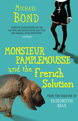 Monsieur Pamplemousse and the French Solution Cover Image