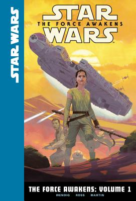 The Force Awakens: Volume 1 (Star Wars: The Force Awakens #1) Cover Image